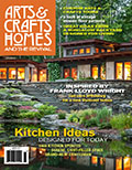 Arts & Crafts Homes and the Revival Magazine
